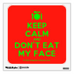 [Cutlery and plate] keep calm and don't eat my face  Wall Decals