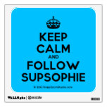 [Crown] keep calm and follow supsophie  Wall Decals