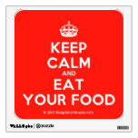 [Crown] keep calm and eat your food  Wall Decals