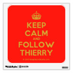[Crown] keep calm and follow thierry  Wall Decals