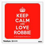 [Crown] keep calm and love robbie  Wall Decals