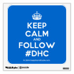 [Crown] keep calm and follow #dhc  Wall Decals