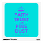 [Knitting crown] faith trust and pixie dust  Wall Decals