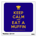 [Chef hat] keep calm and eat a muffin  Wall Decals