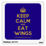 [Crown] keep calm and eat wings  Wall Decals