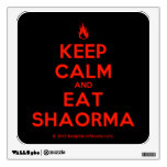 [Campfire] keep calm and eat shaorma  Wall Decals