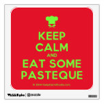 [Chef hat] keep calm and eat some pasteque  Wall Decals