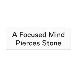 Wall Plaque Canvas: A Focused Mind Pierces Stone Canvas Print
