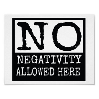 wall poster No Negativity Allowed here