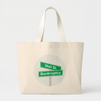 Wall Street Bankruptcy - Occupy Wall Street Sign Large Tote Bag