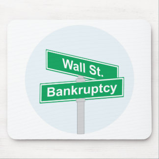 Wall Street Bankruptcy - Occupy Wall Street Sign Mouse Pad