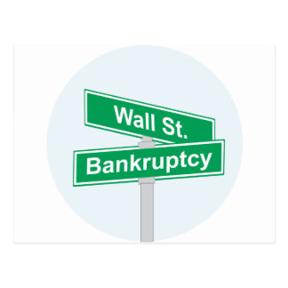 Wall Street Bankruptcy - Occupy Wall Street Sign Postcard
