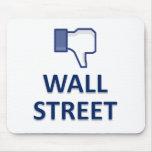WALL STREET DISLIKE MOUSE PAD