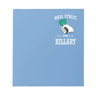 WALL STREET FOR HILLARY NOTEPAD
