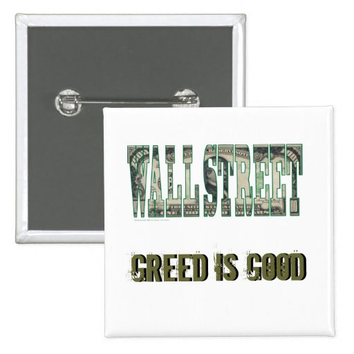 Wall Street/ Greed is Good Pin