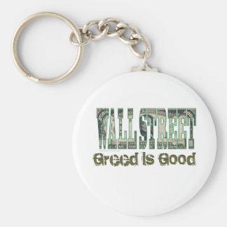 Wall Street/ Greed is Good Keychain