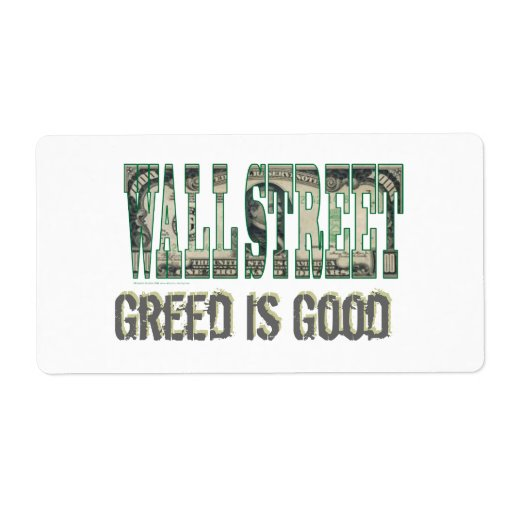 Wall Street/ Greed is Good Label