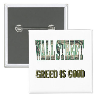 Wall Street/ Greed is Good Pinback Button