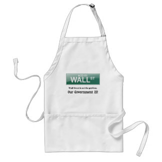 Wall Street Is not the problem, Adult Apron