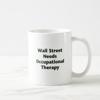 Wall Street Needs Occupational Therapy Coffee Mug