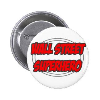 Wall Street Superhero Pinback Button