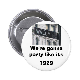 Wall Street: Vamos a ir de fiesta como es 1929 Pin