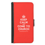 [Crown] keep calm and come to church  Wallet Cases (iPhone 5/5s/6 & Galaxy S4/S5)
