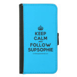 [Crown] keep calm and follow supsophie  Wallet Cases (iPhone 5/5s/6 & Galaxy S4/S5)