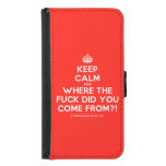 [Crown] keep calm and where the fuck did you come from?!  Wallet Cases (iPhone 5/5s/6 & Galaxy S4/S5)
