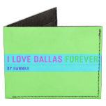 I Love Dallas  Wallet Tyvek® Billfold Wallet
