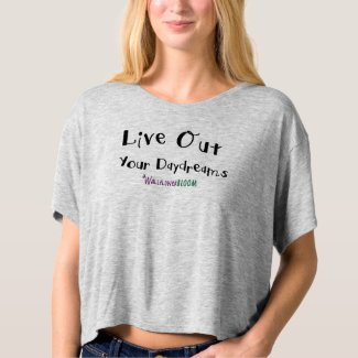 Wallflower Power - Live Out Your Daydreams Shirt