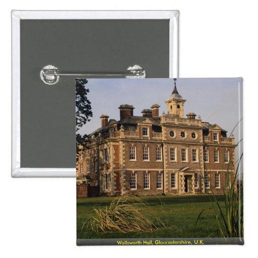 Wallsworth Hall, Gloucestershire, U.K. Pins