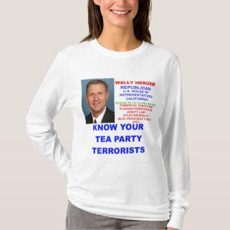 Wally Herger Tea Party Terrorist T-Shirt