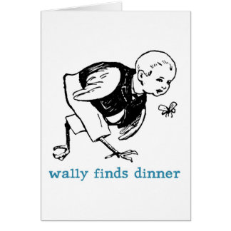 Wally's Dinner Greeting Card