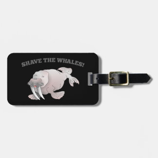 Walrus SHAVE THE WHALES Luggage Tags