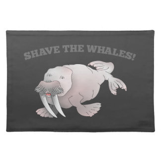Walrus SHAVE THE WHALES Place Mat