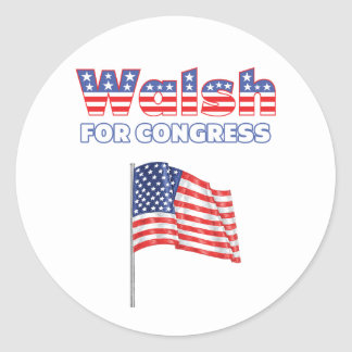Walsh for Congress Patriotic American Flag Round Stickers