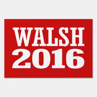 Walsh - Joe Walsh 2016 Letrero