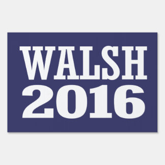 Walsh - Joe Walsh 2016 Letreros