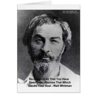 "Walt Whitman ""Insult The Soul"" Quote Gifts & Cards"