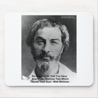 """Walt Whitman """"Insult The Soul"""" Quote Gifts & Cards Mouse Pad"""