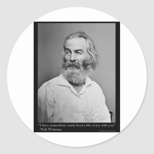Walt Whitman Joy With You Love Quote Mugs Tees etc Classic Round Sticker