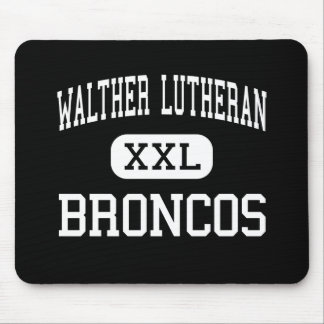 WALTHER LUTHERAN - BRONCOS - HIGH - Chicago Mouse Pads
