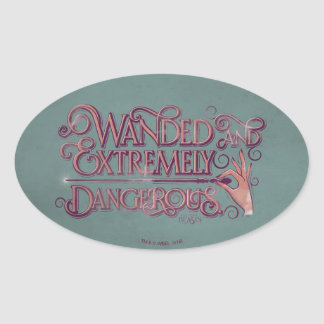 Wanded And Extremely Dangerous Graphic - Pink Oval Sticker