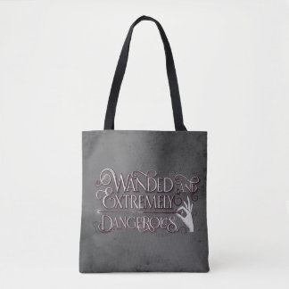 Wanded And Extremely Dangerous Graphic - White Tote Bag