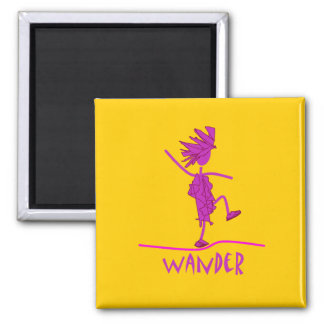 Wander! 2 Inch Square Magnet