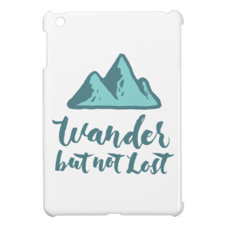 Wander but not Lost - Hand Lettering Typography iPad Mini Covers