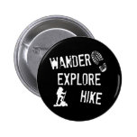 Wander, Explore, Hike Button