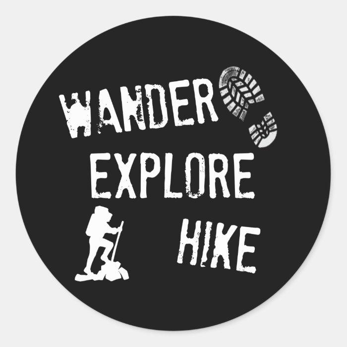 Wander, Explore, Hike Classic Round Sticker