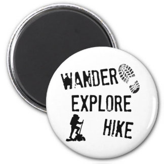 Wander, Explore, Hike 2 Inch Round Magnet